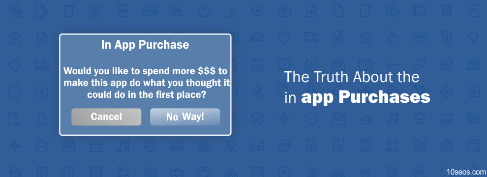The Truth About the in-app Purchases