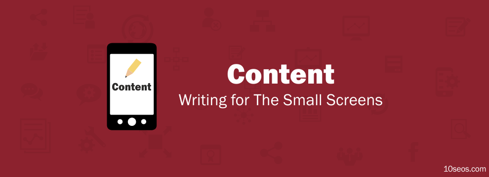 Content Writing for The Small Screens