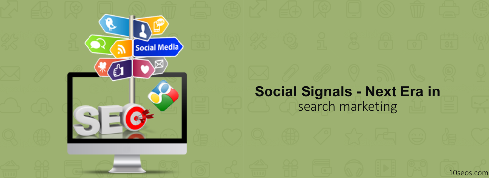 Social Signals - Next Era in search marketing
