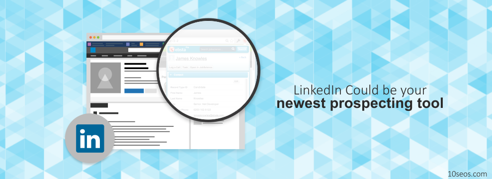 LinkedIn Could be your newest prospecting tool