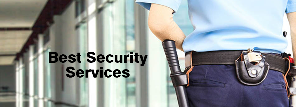 How To Select the Best Security Services For Your Company?