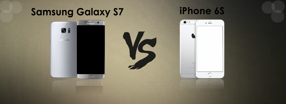 Samsung Galaxy S7 vs. IPhone 6S – Rivalry at its Peak!