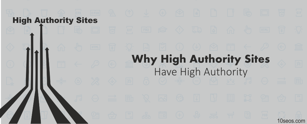 Why High Authority Sites Have High Authority?