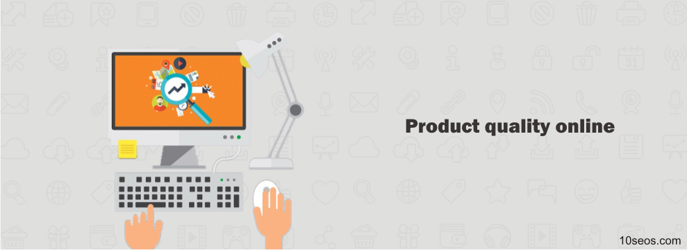 How to showcase your product quality online?