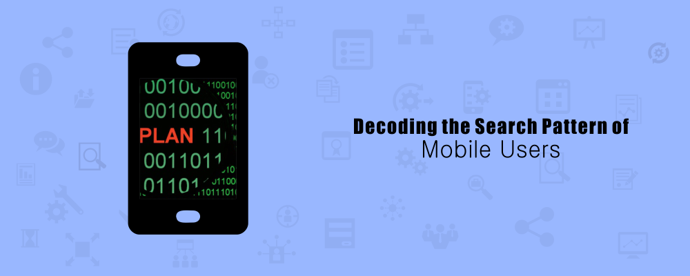 Decoding the Search Pattern of Mobile Users