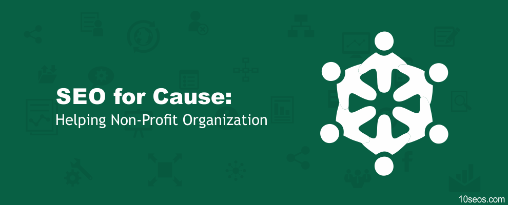 SEO for Cause: Helping Non-Profit Organization