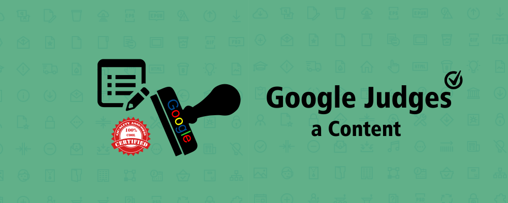 Answers Unlocked: How Google Judges a Content