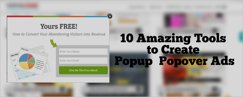 10 Amazing Tools to Create Popup & Popover Ads