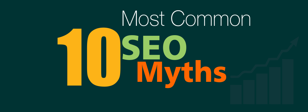10 Most Common SEO Myths that Take No Notice