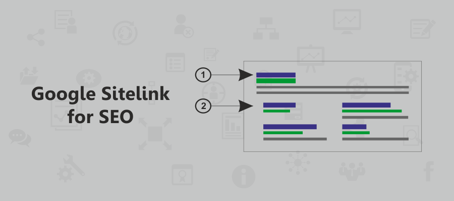 Google Sitelink for SEO: What and Why
