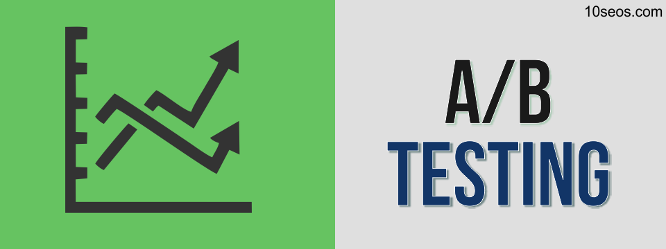 A/B Testing: Good for SEO?