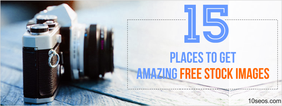15 Places to Get Amazing FREE Stock Images