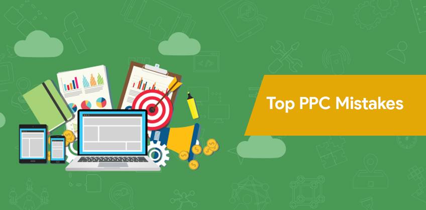 Top PPC mistakes