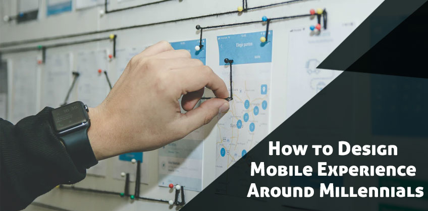 How to Design Mobile Experience Around Millennials