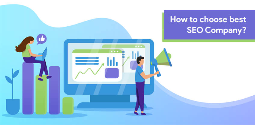 How to choose best SEO Company