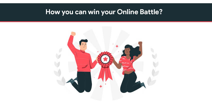 How you can win your Online Battle