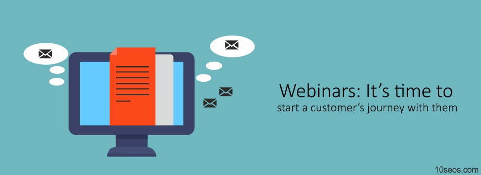 Webinars: It's time to start a customer's journey with them