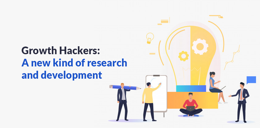 Growth Hackers: A new kind of research and development