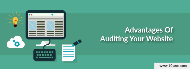 Advantages of auditing your website