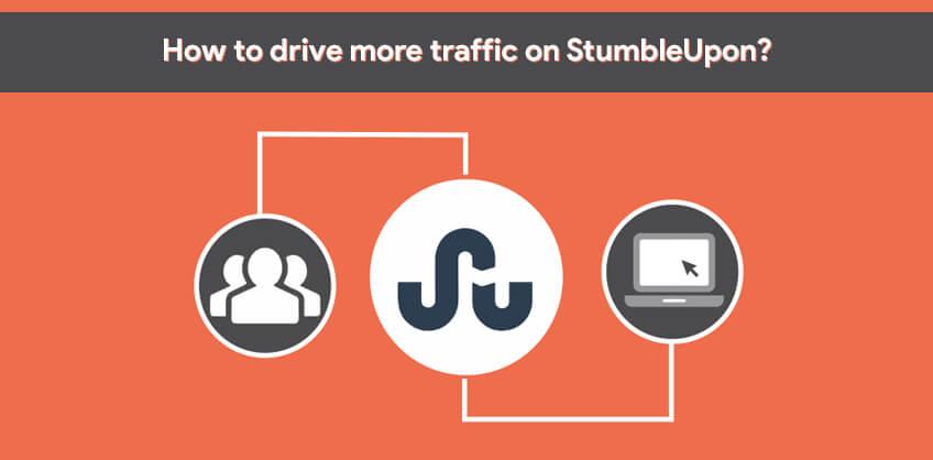 How to drive more traffic on StumbleUpon?