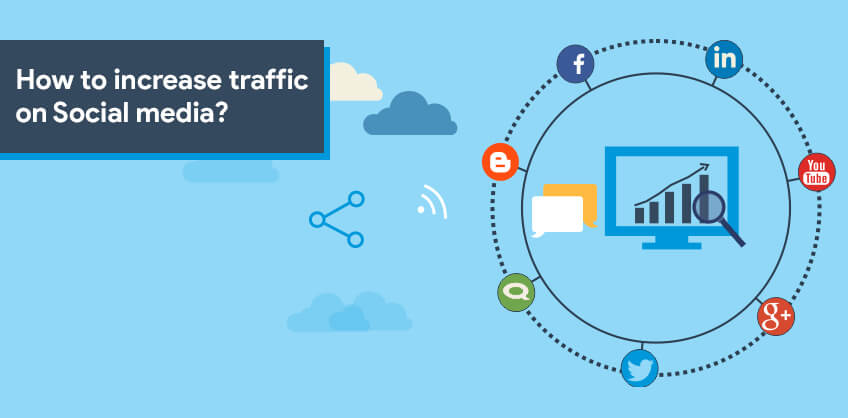 How to increase traffic on Social media?