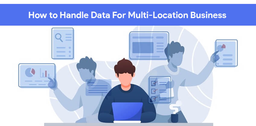 How to handle data for multi-location business