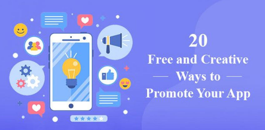 20 Free and Creative Ways to Promote Your App - vervelogic