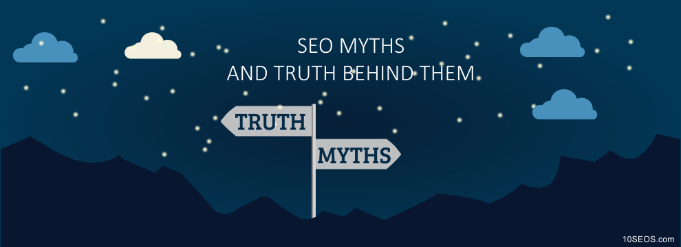 SEO MYTHS AND TRUTH BEHIND THEM