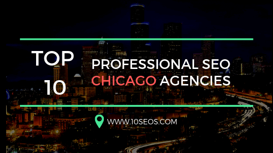 Top 10 Professional Seo Chicago Agencies