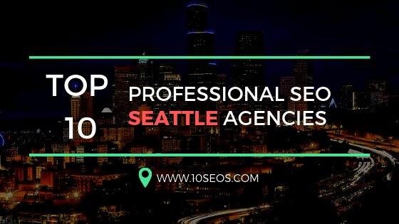 Top 10 Professional SEO Seattle Agencies