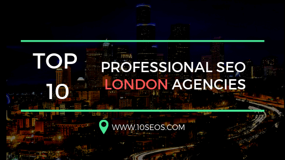 Top 10 Professional Seo London Agencies