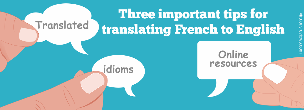 Three important tips for translating french to English
