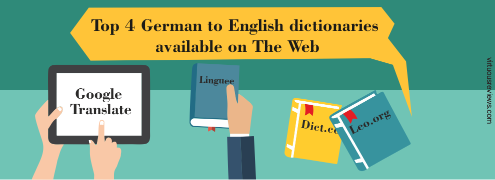 Top 4 German to English dictionaries available on The Web