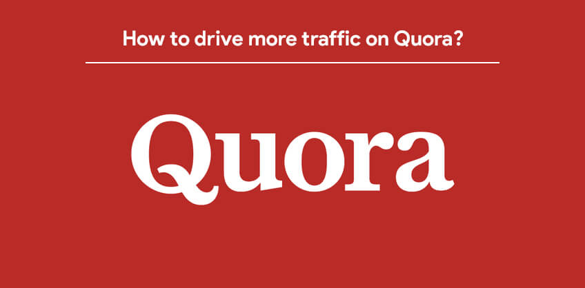 How to drive more traffic on Quora?