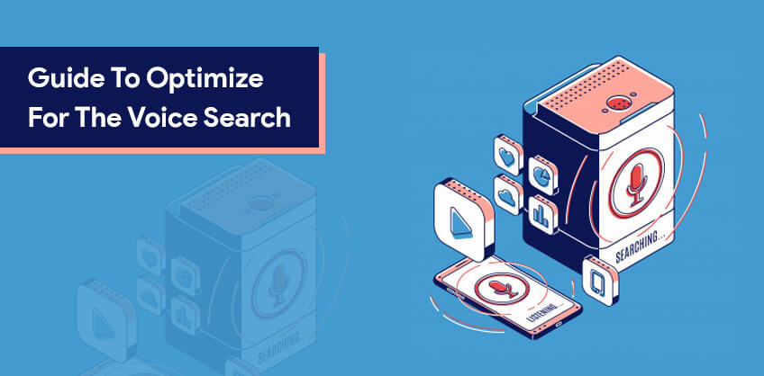 Guide To Optimize For The Voice Search