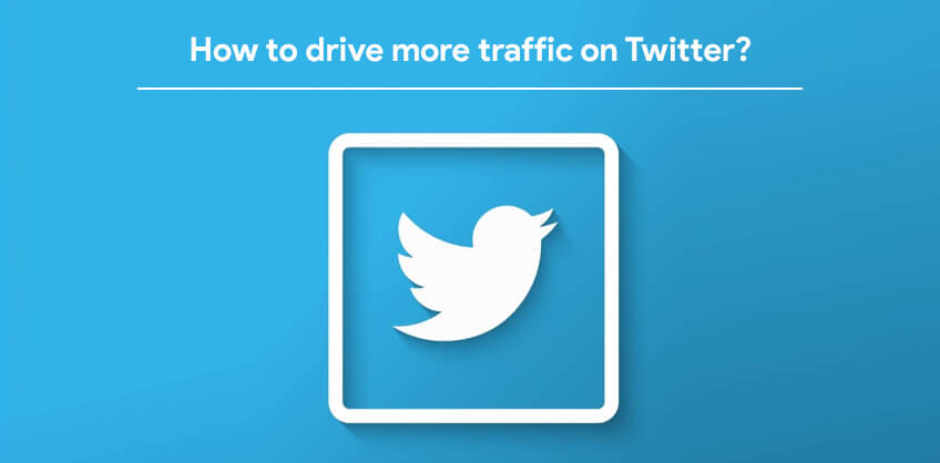 How to drive more traffic on Twitter?
