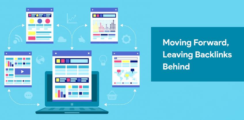 Moving Forward, Leaving Backlinks behind