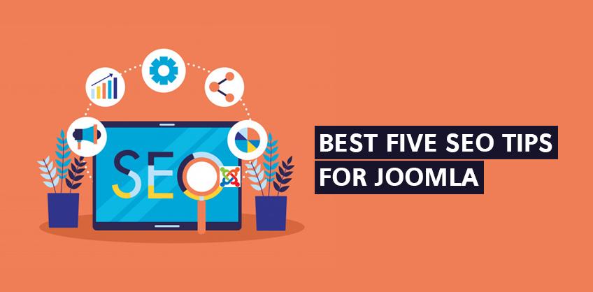 BEST FIVE SEO TIPS FOR JOOMLA