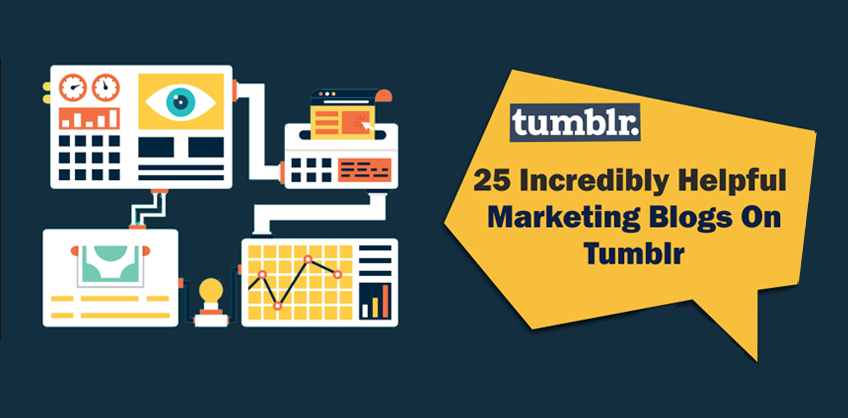 25 Incredibly Helpful Marketing Blogs On Tumblr