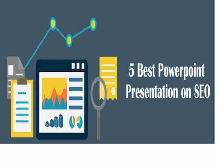 5 Best Powerpoint Presentation on SEO