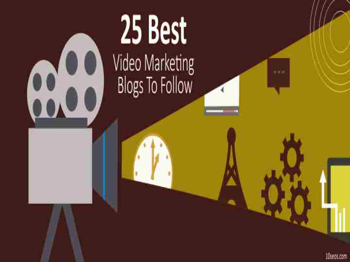 25 BEST VIDEO MARKETING BLOGS TO FOLLOW
