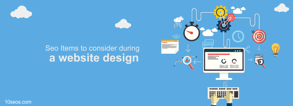 Seo Items to consider during a website design
