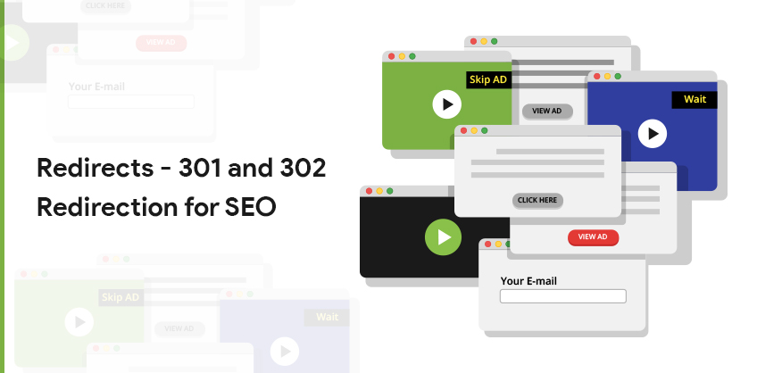 Redirects - 301 and 302 Redirection for SEO