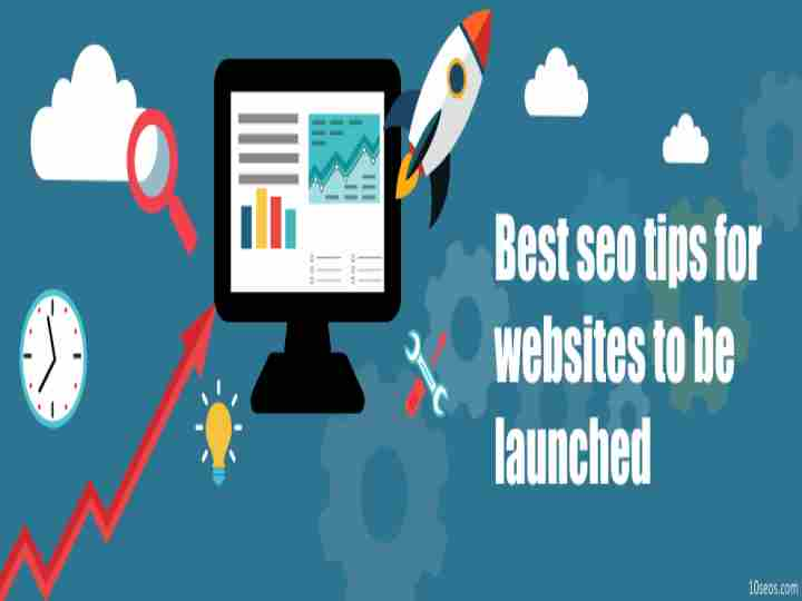 Best seo tips for websites to be launched