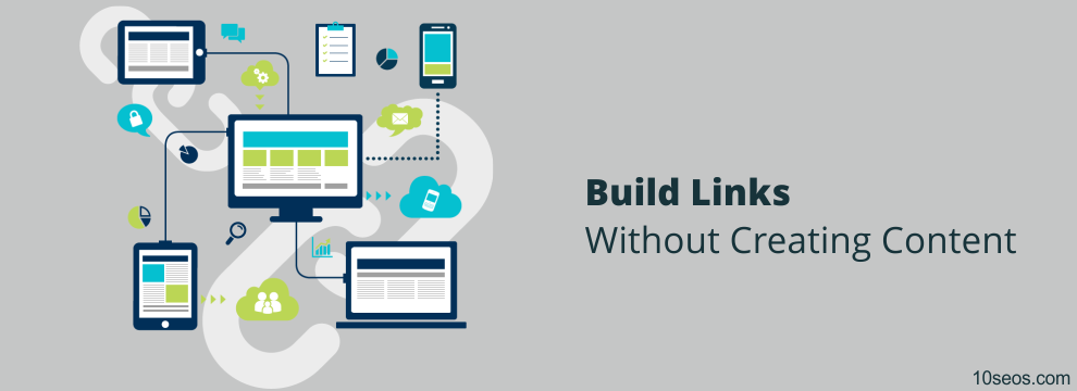 How to build links without creating content