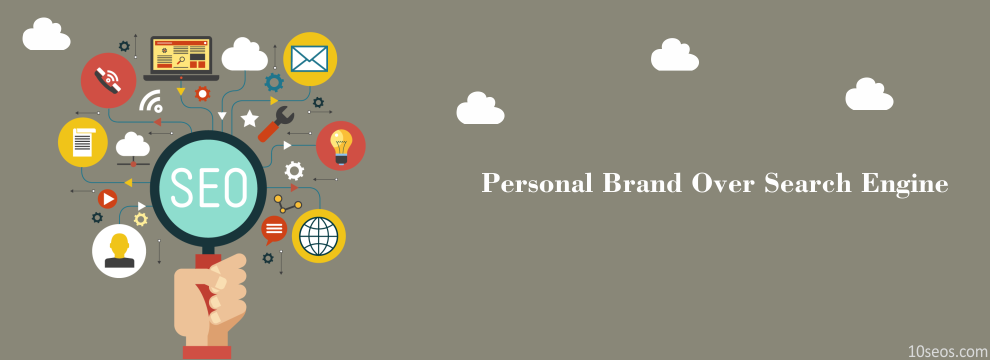 All you need to know is the ways to improve your personal brand over search engine!