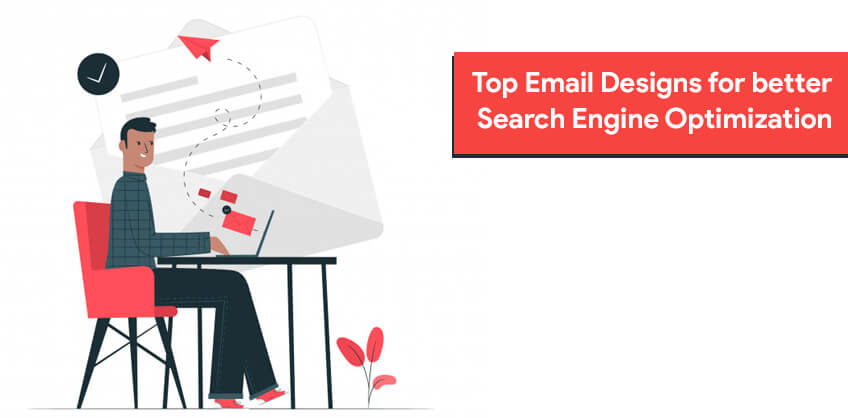 Top Email Designs for better SEO