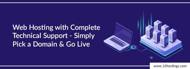 Web Hosting with Complete Technical Support - Simply Pick a Domain & Go Live