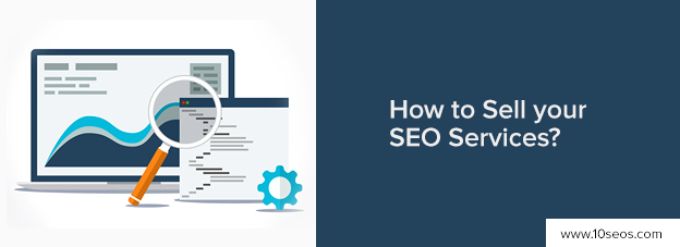 How to Sell your SEO Services?