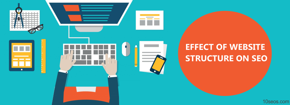 EFFECT OF WEBSITE STRUCTURE ON SEO